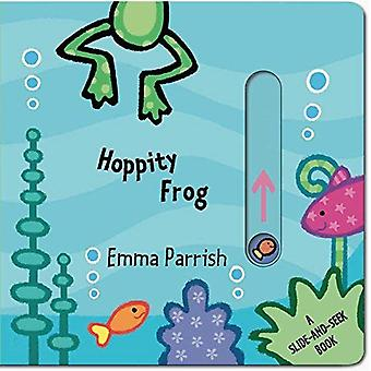 Hoppity Frog: A Slide-And-Seek Book (Slide and Play)