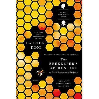 Apprenti de l'apiculteur: ou, sur la ségrégation de la reine (romans de Mary Russell)