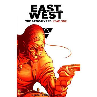 East of West The Apocalypse: Year One (Hardcover) by Hickman Jonathan