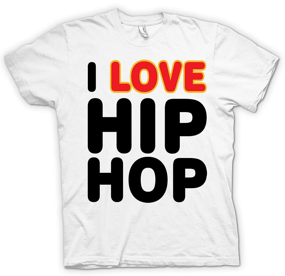 T-shirt - I Love Hip Hop - divertente