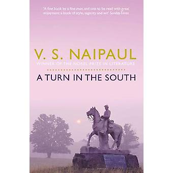 A Turn in the South by V. S. Naipaul - 9780330522946 Book