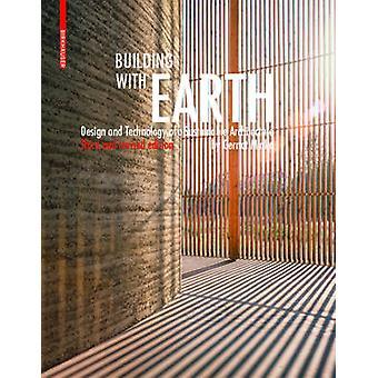 Construire en terre - conception et la technologie d'un architecte durable