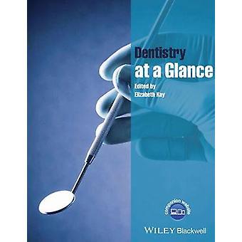 Dentisterie en un coup de œil par Elizabeth Kay - livre 9781118629529