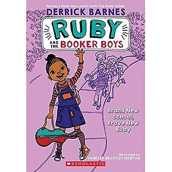 Brand New School (Ruby & the Booker Boys)