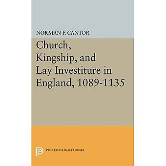 Church, Kingship, and Lay Investiture in England, 1089-1135 (Princeton Legacy Library)