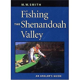 Fishing the Shenandoah Valley: An Angler's Guide