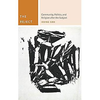 The Reject: Community, Politics, and Religion After the Subject (Commonalities (Fup))