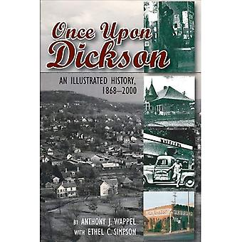 Once Upon Dickson: An Illustrated History, 1868-2000 (Arkansas and Regional Studies)