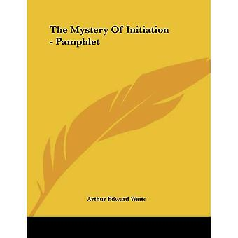 The Mystery of Initiation