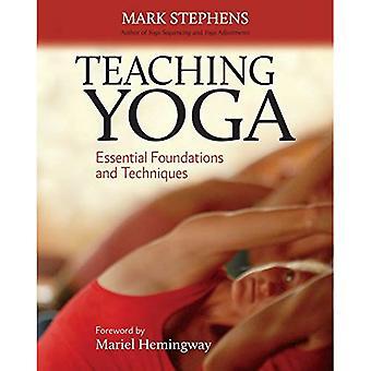 Undervisning Yoga: Väsentliga grunder och tekniker