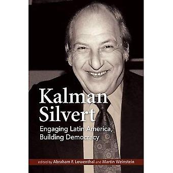 Kalman Silvert: Boeiende Latijns-Amerika, opbouw van de democratie
