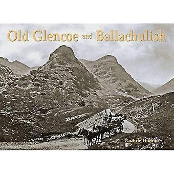 Gamla Glencoe och Ballachulish