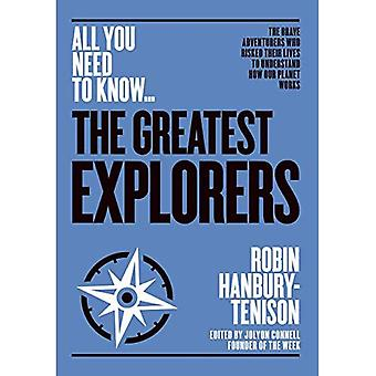 The Greatest Explorers: The� brave adventurers who risked their lives to understand how our planet works (All you need to know)