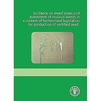 Vägledning om ogräs frågor och bedömning av skadliga ogräs i ett sammanhang av harmoniserad lagstiftning för produktion...