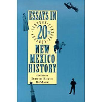 Ensayos en la historia del siglo XX Nueva México