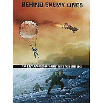 Behind Enemy Lines: The Escape of Robert Grimes with the Comet Line (Graphic Non Fiction: Great� Escapes of World War II)