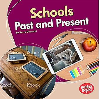Scholen van verleden en heden (Bumba Books (TM)--verleden en heden)