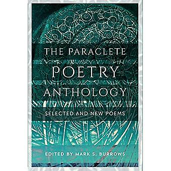 The Paraclete Poetry Anthology: New and Selected� Poems