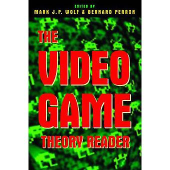 Video Game Theory Reader by Bernard Perron
