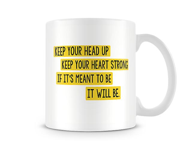 Keep Your Head Up Mug