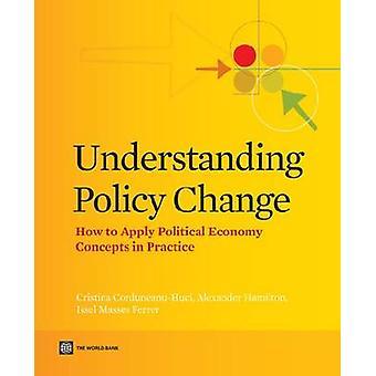 Changement de politique de comprendre comment appliquer les Concepts d'économie politique en pratique par CorduneanuHuci & Cristina