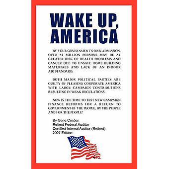 WAKE UP AMERICA by Cordes & Gene