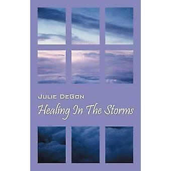 Healing i storm av Degon & Julie