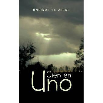 Cien En Uno by De Jess & Enrique