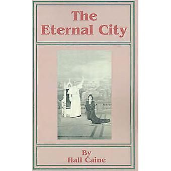De eeuwige stad door Caine & Hall