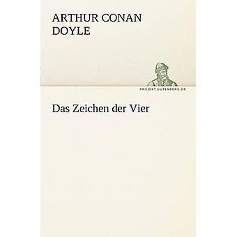 Das Zeichen Der Vier av Doyle & Arthur Conan