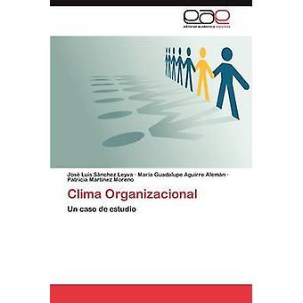 Clima Organizacional by S. Nchez Leyva & Jos Luis