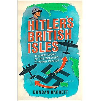 Ilhas Britânicas de Hitler por ilhas britânicas de Hitler - livro 9781471166372