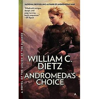 Andromeda's Choice by William C Dietz - 9780425262146 Book