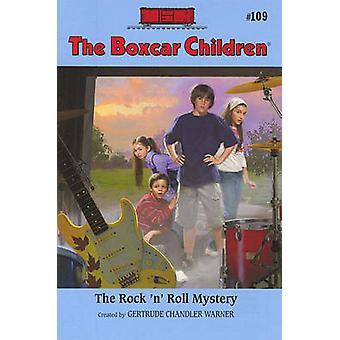 The Rock 'n' Roll Mystery by Robert Papp - Gertrude Chandler Warner -