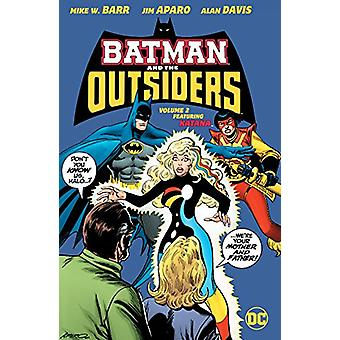Batman And The Outsiders Vol. 2 by Mike Barr - 9781401277536 Book