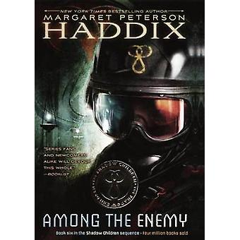 Among the Enemy by Margaret Peterson Haddix - 9781417749683 Book