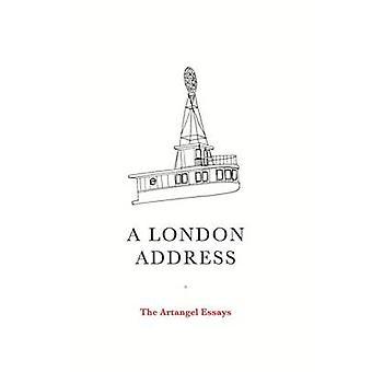 A London Address - the Artangel Essays by Artangel - 9781847088338 Book