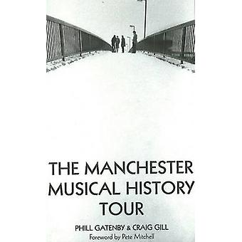 Manchester Musical History Tour by Phill Gatenby - Craig Gill - 97819