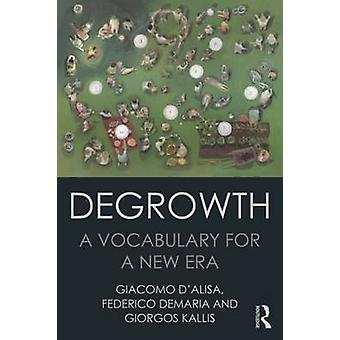 Degrowth  A Vocabulary for a New Era by DAlisa & Giacomo
