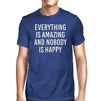 Everything Amazing Nobody Happy Unisex Royal Blue Tops T-shirt