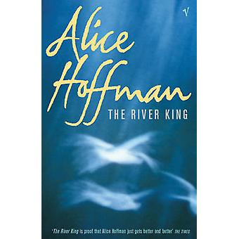 The River King by Alice Hoffman - 9780099286523 Book