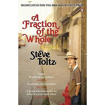 A Fraction of the Whole by Steve Toltz - 9780141031828 Book