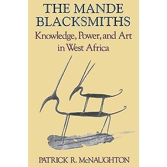 マンデ鍛冶 - 知識 - 力と Pa で西アフリカの美術