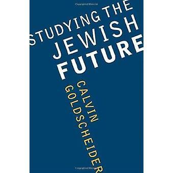 Opiskelu juutalaisten myöhemmin Calvin Goldscheider - 9780295983899 kirja