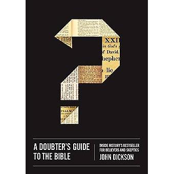 En tvileren Guide til Bibelen - inne historiens bestselger for Belie