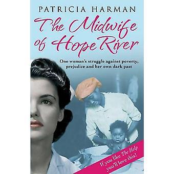 A parteira de esperança Rio (principal) por Patricia Harman - 9780857899514 B