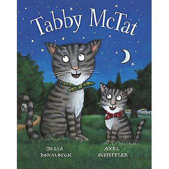 Tabby McTat Gift Edition Board Book by Julia Donaldson - Axel Scheffl
