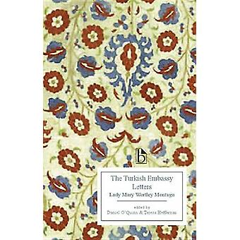 The Turkish Embassy Letters - Lady Mary Wortley Montagu by Mary Wortle