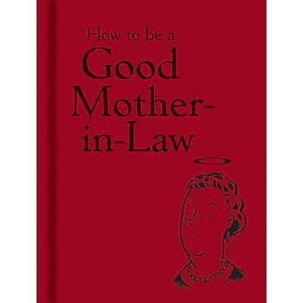 Comment être une bonne belle-mère de la Bodleian Library-978185124082