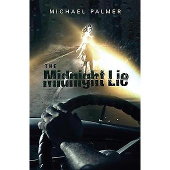 The Midnight Lie by Michael Palmer - 9781788035194 Book